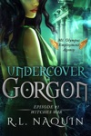 Undercover Gorgon Episode 1  Witches War A Mt Olympus Employment Agency Miniseries