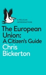 The European Union A Citizens Guide