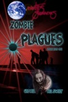Earths Survivors Zombie Plagues Collection One