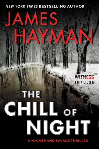 The Chill of Night - James Hayman - James Hayman