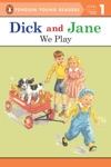 Dick And Jane We Play