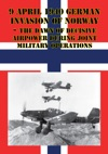 9 April 1940 German Invasion Of Norway - The Dawn Of Decisive Airpower During Joint Military Operations
