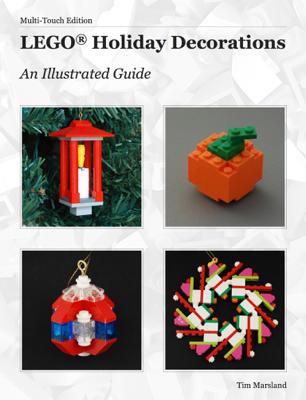 LEGO® Holiday Decorations - Tim Marsland book