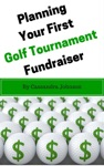 Planning Your First Golf Tournament Fundraiser