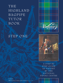 Step 1 - The Highland Bagpipe Tutor Book