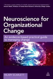 Neuroscience for Organizational Change book