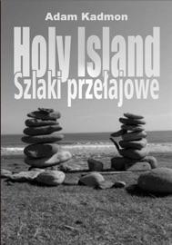 HOLY ISLAND. SZLAKI PRZEłAJOWE