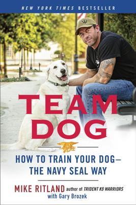 Team Dog - Mike Ritland & Gary Brozek book