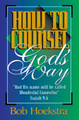 How to Counsel God's Way