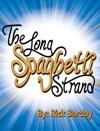 The Long Spaghetti Strand