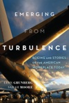 Emerging From Turbulence