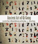 Ancient Art of Qi Gong