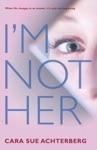 Im Not Her