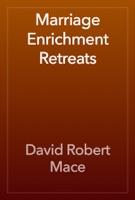 Marriage Enrichment Retreats