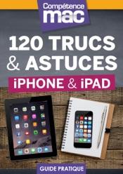 120 trucs et astuces pour iPhone et iPad