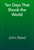 John Reed - Ten Days That Shook the World artwork