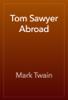 Mark Twain - Tom Sawyer Abroad artwork