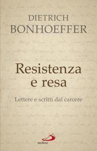 Resistenza e resa. Lettere e scritti dal carcere Copertina del libro