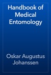 Handbook Of Medical Entomology