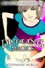 Dueling Magics: A Kat, Incorrigible Short Story