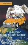 The Psychic Driving Instructor
