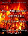 The Wreckage Of Western Civilisation