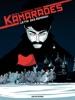 Kamarades - Tome 1 - La Fin Des Romanov