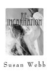 Re INCARNATION