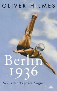Berlin 1936 von Oliver Hilmes Buch-Cover