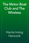 The Motor Boat Club And The Wireless
