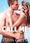 Call me Bitch - Vol. 1