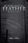 Feather Book One Of The Feather Book Series