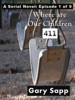 4-1-1: Where Are Our Children (A Serial Novel) Episode 1 of 9