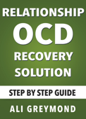 Relationship OCD Recovery Solution (Step by Step Guide)