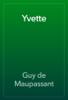 Yvette - Guy de Maupassant