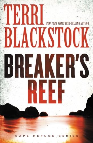 Terri Blackstock - Breaker's Reef
