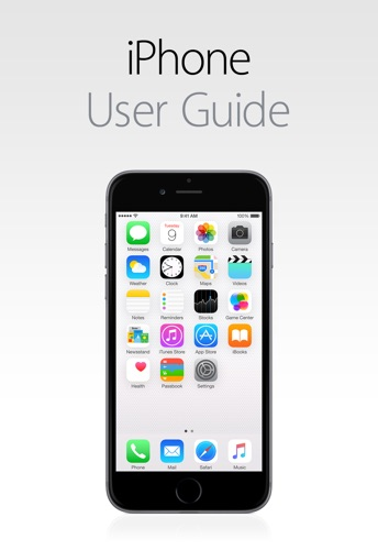 iPhone User Guide for iOS 8.4 Book