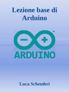 Lezione base di Arduino Copertina del libro