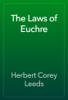 Herbert Corey Leeds - The Laws of Euchre artwork