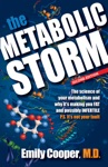 The Metabolic Storm The Science Of Your Metabolism And Why Its Making You FAT And Possibly INFERTILE