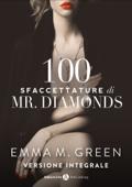 Cento Sfaccettature di Mr. Diamonds - Versione integrale Book Cover