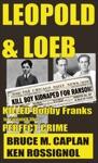 Leopold  Loeb Killed Bobby Franks