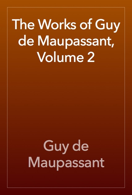 the flawed aspects of war a literary analysis of guy de maupassants two friends Shel silverstein essay the flawed aspects of war a literary analysis of guy de maupassants two friends examples  22-9-2008 selflessness versus selfishness in the.