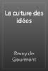 Remy de Gourmont - La culture des idées artwork