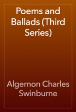 Poems And Ballads (Third Series)