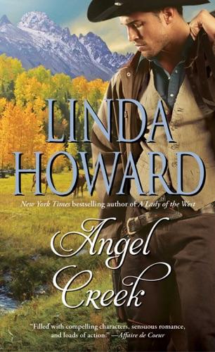 Linda Howard - Angel Creek
