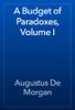 Augustus De Morgan - A Budget of Paradoxes, Volume I artwork