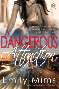A Dangerous Attraction da Emily Mims