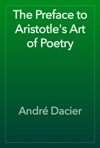 The Preface To Aristotles Art Of Poetry