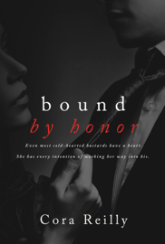 Bound by Honor - Cora Reilly book summary